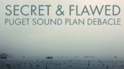 Puget Sound Plan Debacle
